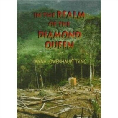 In the Realm of the Diamond Queen: Marginality in an Out-of-the-Way Place by...