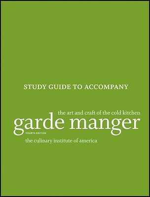 Garde Manger: The Art and Craft of the Cold Kitchen Study Guide 9781118173633