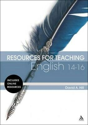 Resources for Teaching English: 14-16 9780826421005 by David A. Hill, Paperback