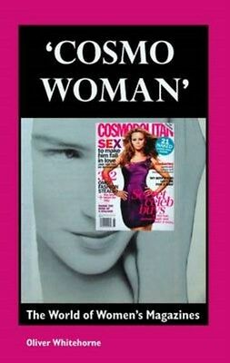 'Cosmo Woman': The World of Women's Magazines 9781861712851, Paperback, NEW