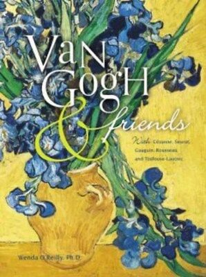 Van Gogh and Friends Art Book: With Cezanne, Seurat, Gauguin, Rousseau, and...