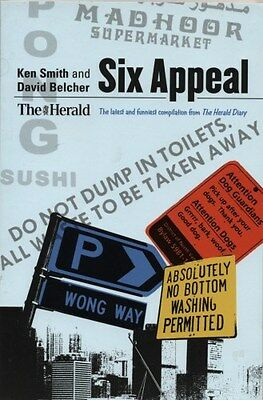 Six Appeal: The Latest and Funniest Compilation from the  Herald  Diary by...