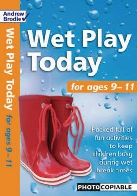 Wet Play Today: For Ages 9-11 9780713678642 by Andrew Brodie, Paperback, NEW