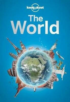 Lonely Planet the World: A Traveller's Guide to the Planet 9781743600658, 2014