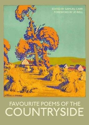 Favourite Poems of the Countryside 9781849942928, Hardback, BRAND NEW FREE P&H