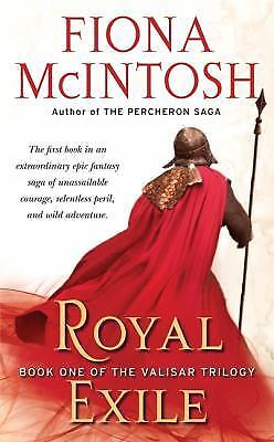 Royal Exile - The Valisar Trilogy #1 by Fiona McIntosh PB new