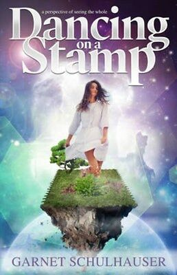 Dancing on a Stamp: Startling Revelations from the Other Side 9781886940321, NEW