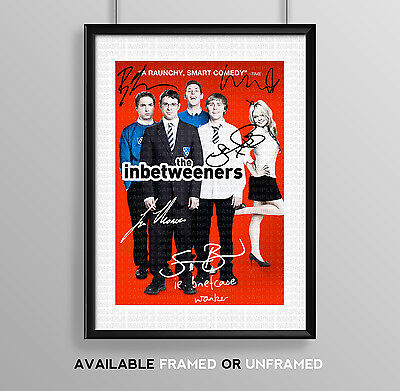 Inbetweeners Cast Signed Autograph Print Poster Photo Tv Show Series Season Dvd