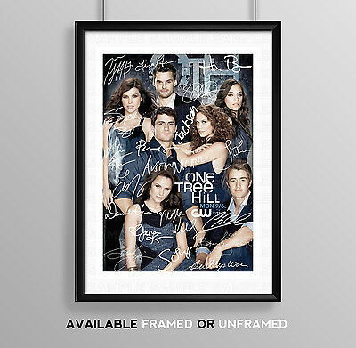 One Tree Hill Cast Signed Autograph Print Poster Photo Tv Show Series Season