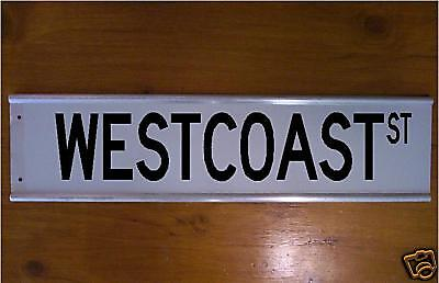 Westcoast Street Sign Road Sign/ Bar Sign  - Gift Sport