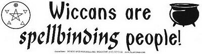 BUMPER STICKER: WICCANS ARE SPELLBINDING PEOPLE  Wicca Witch Pagan Goth