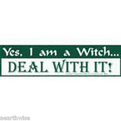 BUMPER STICKER: YES I AM A WITCH DEAL WITH IT  Wicca Witch Pagan Goth