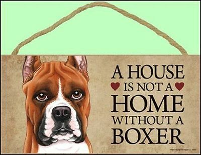 """Boxer 10"""" x 5"""" A House is not a Home Without a... Sign"""