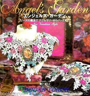 Angel's Garden Neo Venetian Style /Japanese Beads Embroidery Craft Book