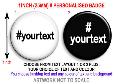Personalised hashtag # trending badge button 25mm 1 inch twitter custom gifts