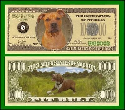 5 Factory Fresh Novelty Pit Bull Million Dollar Bills