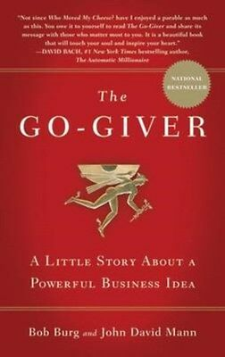 Go-Giver: A Little Story About a Powerful Business Idea 9780241976272, Paperback