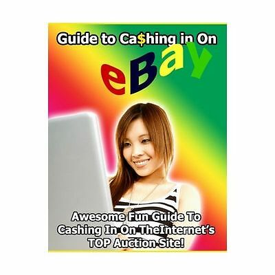 Guide to Cashing in on eBay (eBook-PDF)Make Money and earn profit from Home