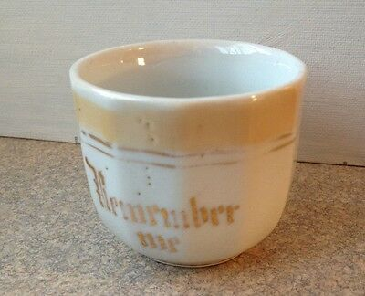 "Antique Childs Porcelain 12 Sided Cup "" Remember Me """