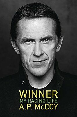 Winner: My Racing Life by A.P. McCoy New Hardback Book