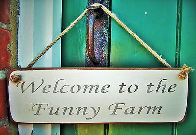 SHABBY CHIC HANGING DOOR SIGN PLAQUE BY AUSTIN SLOAN - Welcome to the Funny Farm