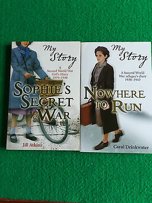 My Story: Sophie's Secret War & Nowhere To Run: New Childrens History Paperbacks