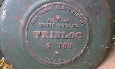 Ford Chain Block Division TRIBLOC 5 TON Fall PHILADELPHIA PA Hoist