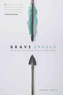 Brave Enough - Unice, Nicole - New Paperback Book
