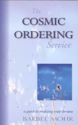The Cosmic Ordering Service - Mohr, Barbel - New Paperback Book