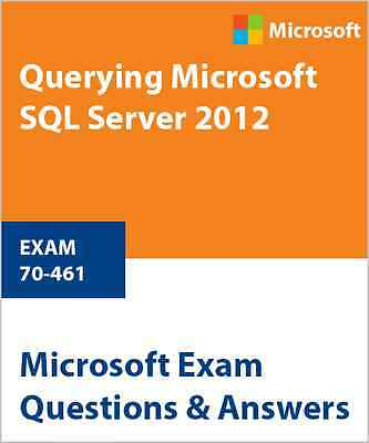 70-461 - Querying Microsoft SQL Server 2012