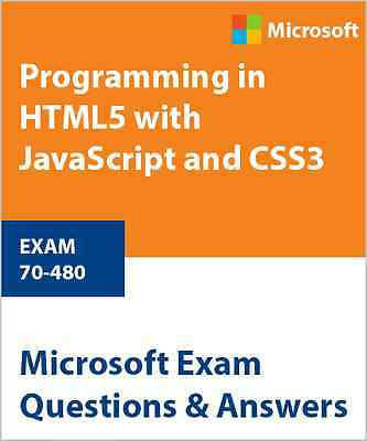 70-480 - Programming in HTML5 with JavaScript and CSS3