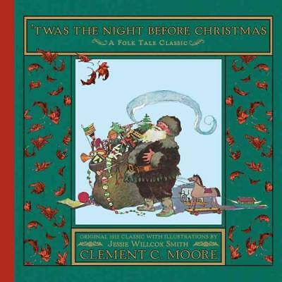 Twas The Night Before Christmas [97805443 - Clement Clarke Moore (Hardcover) New
