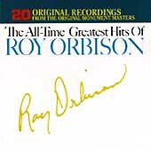 Orbison, Roy : The All-Time Greatest Hits of Roy Orbison CD
