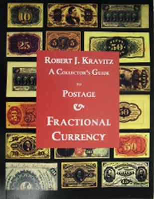 Collector's Guide to Postage & Fractional Currency: