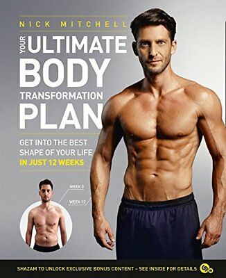 Your Ultimate Body Transformation Plan: Get  by Nick Mitchell New Paperback Book