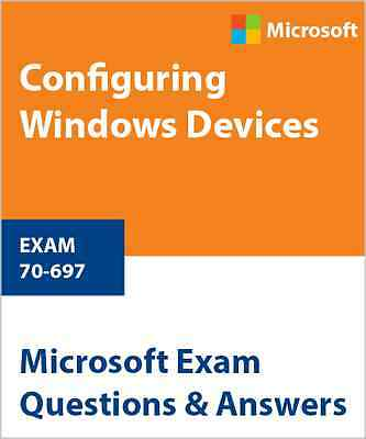 70-697 - Configuring Windows Devices