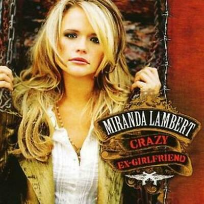 Miranda Lambert : Crazy Ex-girlfriend CD (2007)
