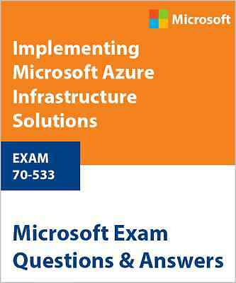 70-533 - Implementing Microsoft Azure Infrastructure Solutions