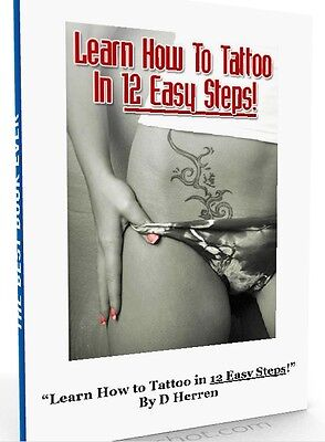LEARN HOW TO TATTOO IN 12 STEPS - English eBook Tattoos Guide Report Easy Shop