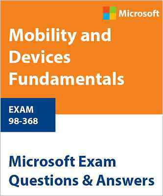 98-368 - Mobility and Devices Fundamentals