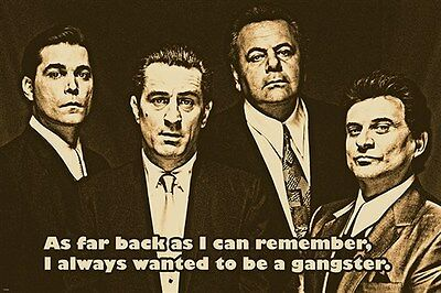 GOODFELLAS movie QUOTE POSTER robert DE NIRO ray LIOTTA gangsters 24X36 BOLD