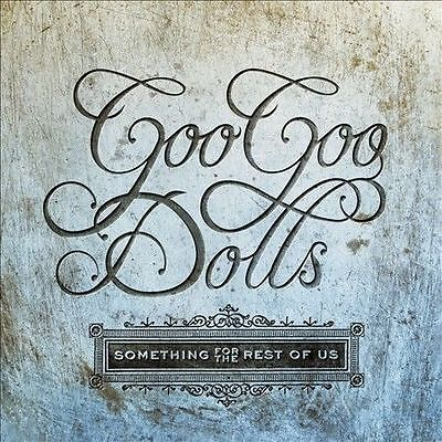 FREE US SHIP. on ANY 2+ CDs! NEW CD The Goo Goo Dolls: Something For The Rest Of