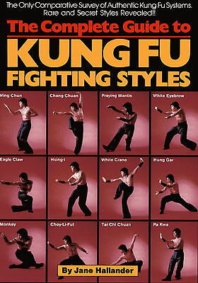 Complete Guide to Kung Fu Fighting Styles, The - ISBN 13: 9780865680654