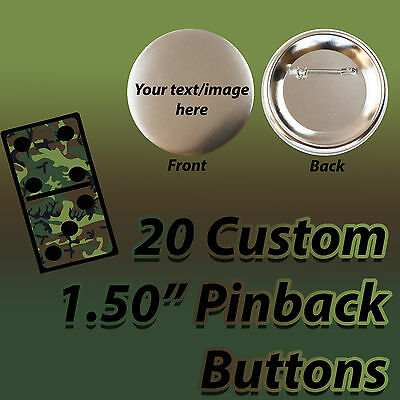 "20 Custom Printed 1.50"" Pinback Buttons"