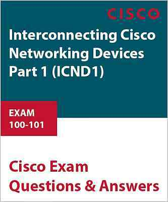 100-101 - Interconnecting Cisco Networking Devices Part 1 (ICND1)