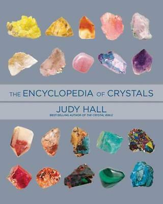 The Encyclopedia Of Crystals - Hall, Judy - New Paperback Book