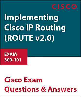 300-101 - Implementing Cisco IP Routing (ROUTE v2.0)