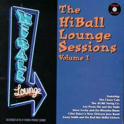 Various Artists : The Hiball Lounge Sessions, Vol. 1 CD