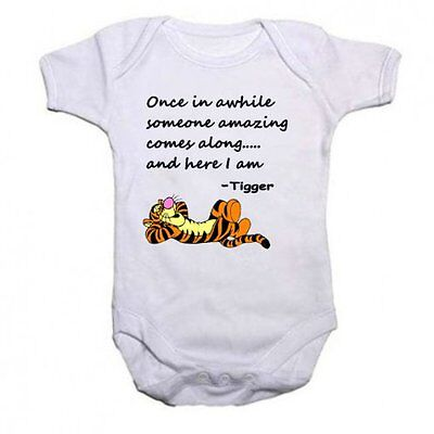 Tigger Baby Grow Once In awhile someone amazing comes along and here I am.
