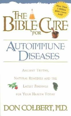 The Bible Cure For Autoimmune Diseases - Colbert, Don - New Paperback Book